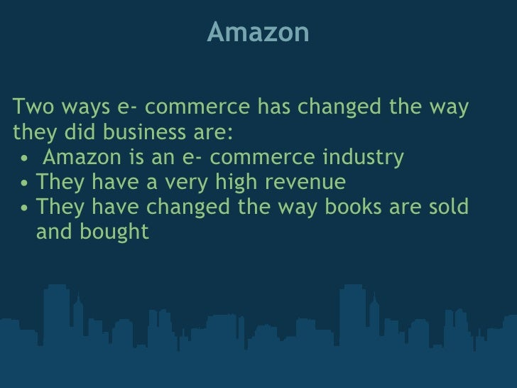 the impact of e commerce on E-commerce has altered the practice, timing, and technology of b2b and b2c markets, affecting everything from transportation patterns to consumer behavior thanks to the development of.