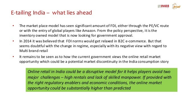 impact of e commerce on india E-commerce in india: e-commerce in india is growing a scorching pace in excess of 30% cagr and is expected to reach a size of 2 lakh crore by end of 2016 and 6.