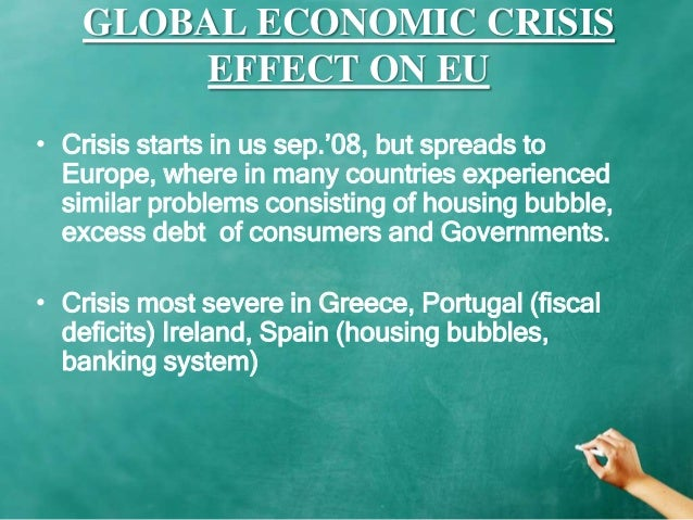 an analysis of the consequences of the global credit crisis of spain Economic crisis in europe: cause, consequences it was preceded by a long period of rapid credit growth the current crisis is global.