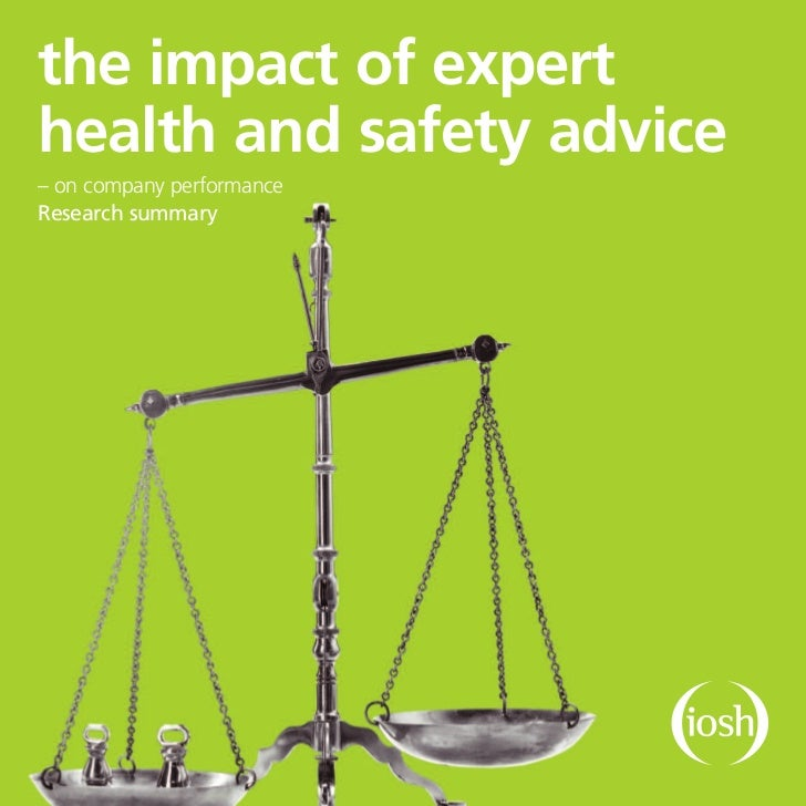 the impact of experthealth and safety advice– on company performanceResearch summary