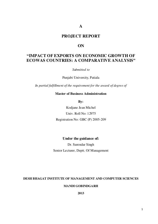 """A PROJECT REPORT ON """"IMPACT OF EXPORTS ON ECONOMIC GROWTH OF ECOWAS COUNTRIES: A COMPARATIVE ANALYSIS"""" Submitted to Punjab..."""