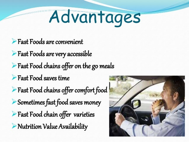 Fast Food Advantage And Disadvantage In English