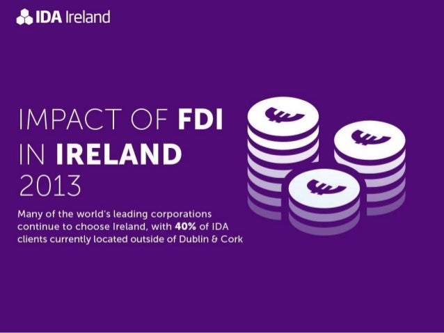 Impact of FDI in ireland 2013 - Presentation