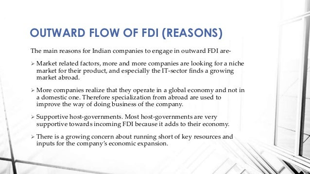impact of fdi in indian economy Impact of foreign direct investment, imports and exports dr a jayakumar foreign investments provide a great impetus for growth to indian economy the.