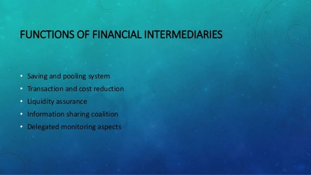 What Is the Role of a Financial Intermediary?