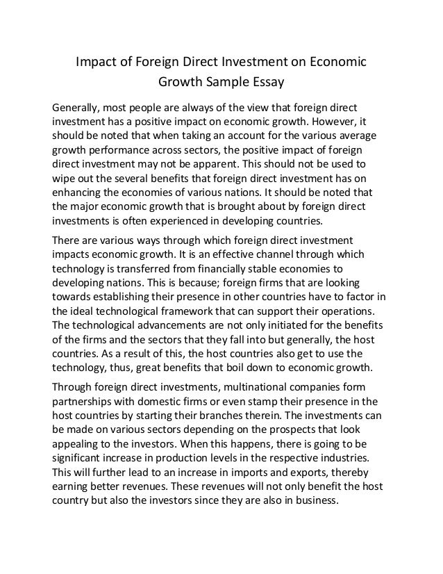 impact of foreign direct investment on economic growth sample essay impact of foreign direct investment on economic growth sample essay generally most people are always