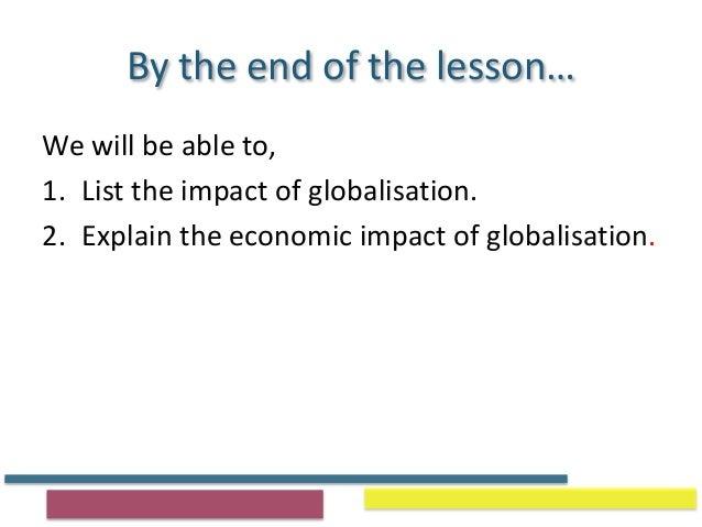 Impact of Globalisation 2015 (PPT) Slide 2