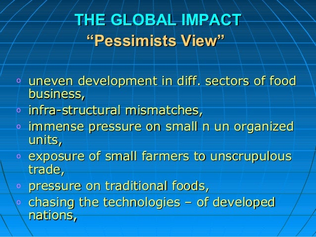 impact of globalization on indian agriculture sector Hat is globalization  actors that have led to globalization in the 21st century  ffects of globalization on the indian farming sector – both positive and negative  ffects on indian industry  to and globalization  lobalization and the future of the indian economy.