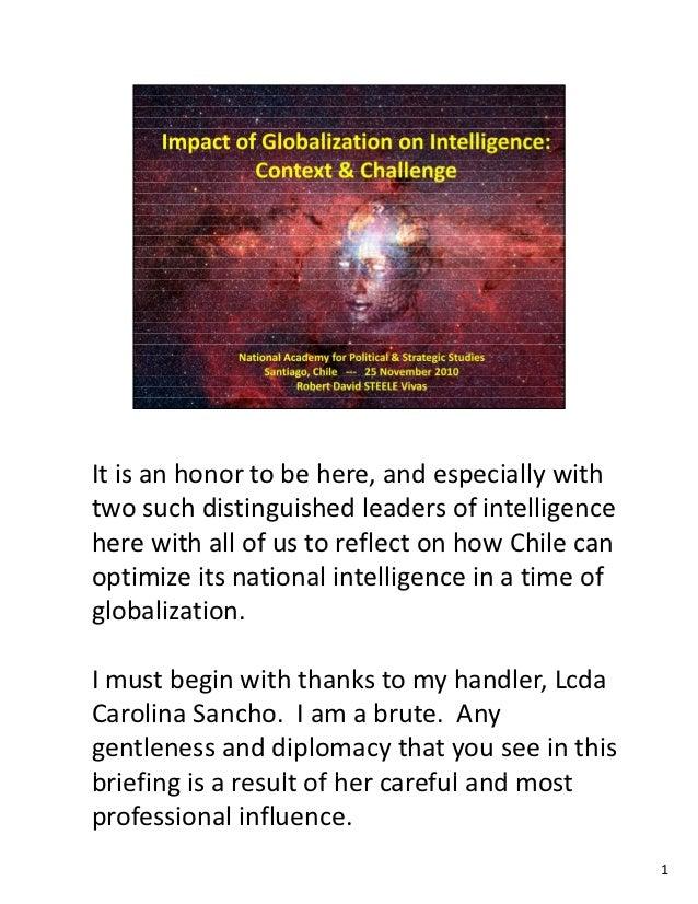 Itisanhonortobehere,andespeciallywithtwosuchdistinguishedleadersofintelligenceherewithallofustorefle...