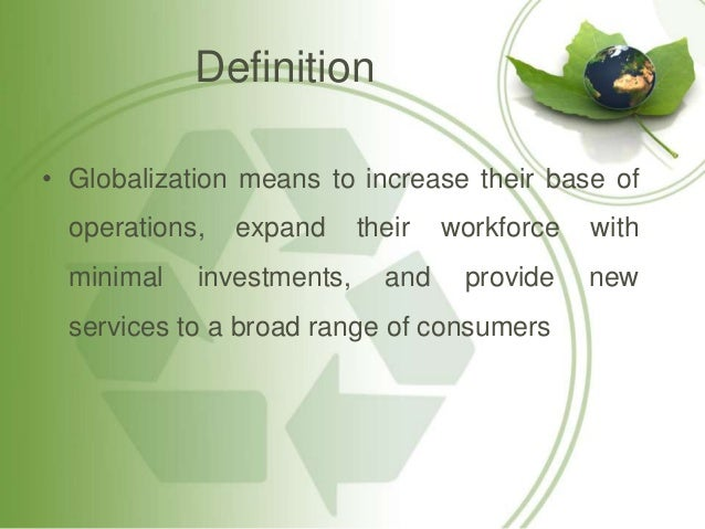 globalization affects organization behaviour Knowing the importance of organizational behaviour for the managers  introduction mintzberg  external environment—substantially impacts  organizational behavior f scientific  globalization, by people all over the world  culture has.