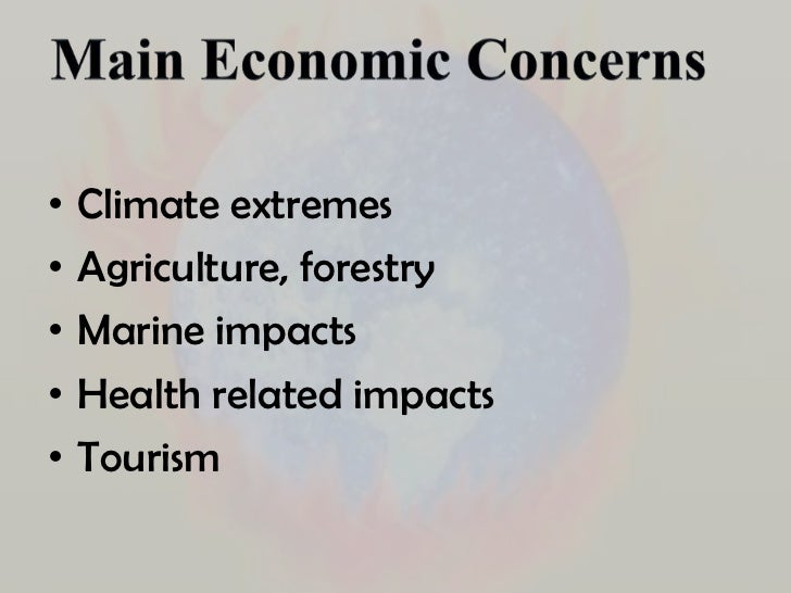global warming economy The costs of global warming are tremendous, estimates of course vary but most figures put out are in the trillions.