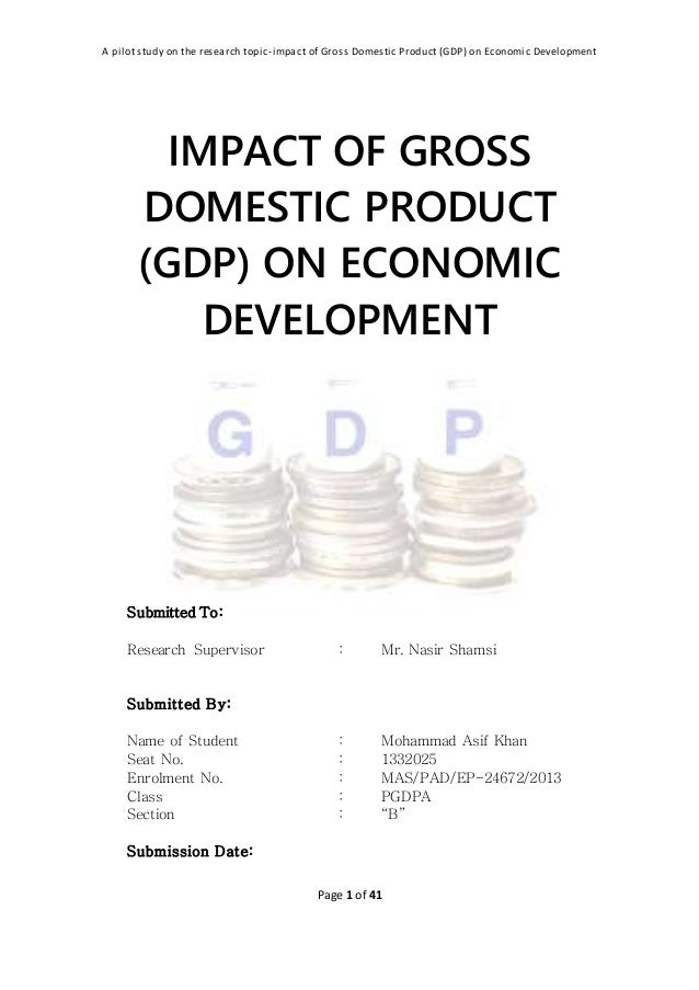 gross domestic product gdp essay Gross domestic product gdp economics essay found the war in iraq and the questions for and against it this may be caused by the server being busy gross domestic product essay example.