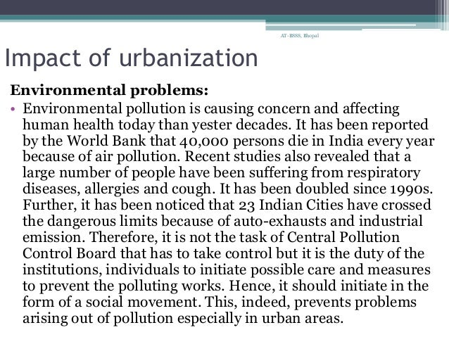 the impact of industrialization and urbanization essay Industrialization had many positive and negative effects on the citizens of europe  in the  urbanization is the movement of people into cities and city building.
