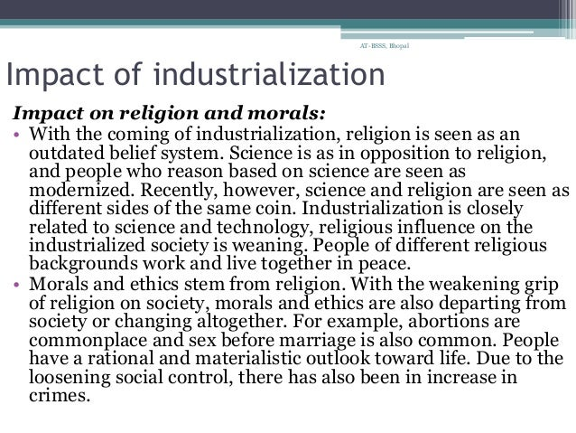 social impacts of industrialization Urbanization-environment relationship produce macro and micro impacts on the society and everyday life industrialization/deindustrialization, social.