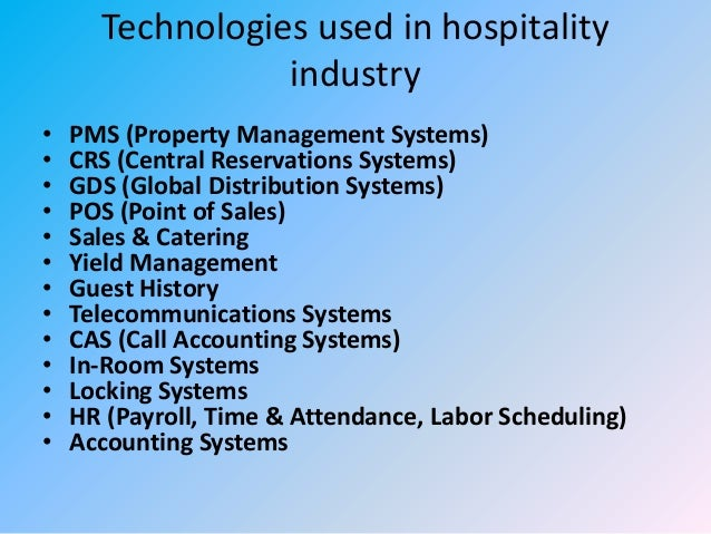 Impact Of Information Tech On Hospitality Industry