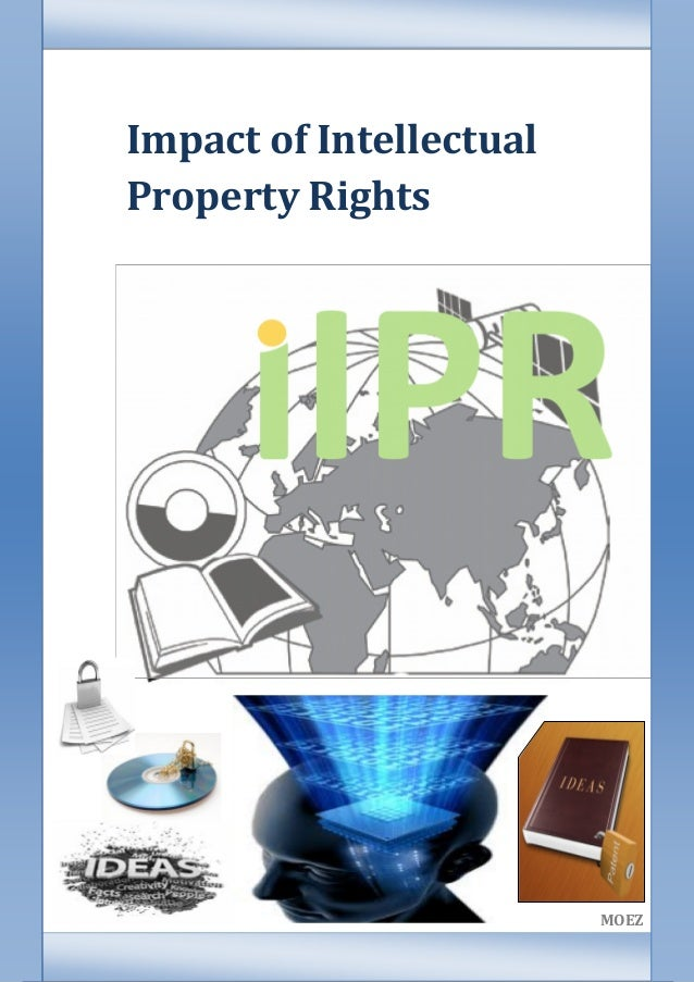 Impact of IntellectualProperty Rights         IPR                         MOEZ