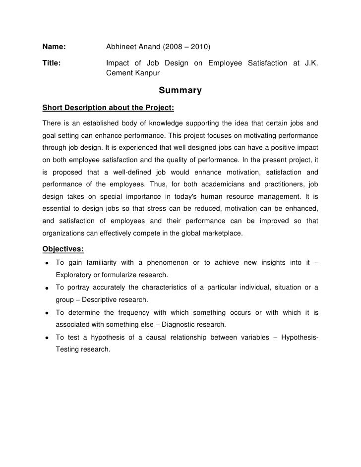 Name: Abhineet Anand (2008 – 2010)<br />Title: Impact of Job Design on Employee Satisfaction at J.K. Cement Kanpur<br />Su...