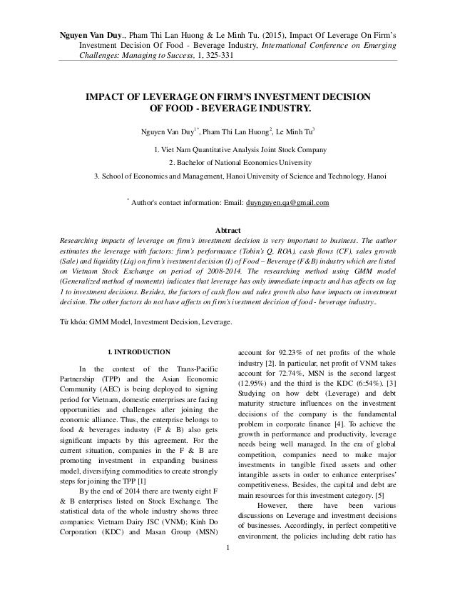 Nguyen Van Duy., Pham Thi Lan Huong & Le Minh Tu. (2015), Impact Of Leverage On Firm's Investment Decision Of Food - Bever...
