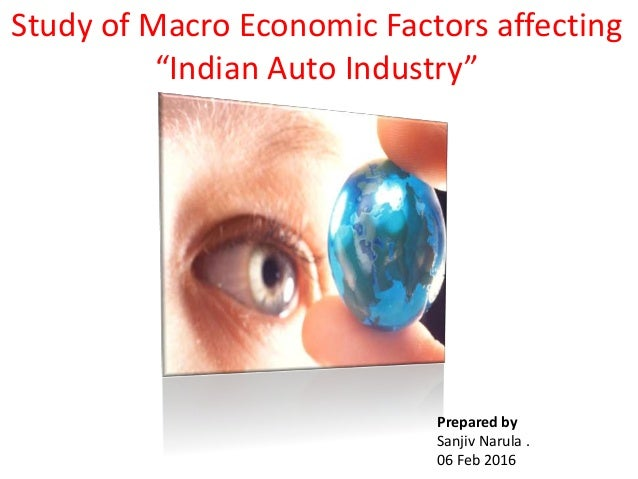 economic factors affecting automobile sector Read chapter 5 impacts on the automotive industry: this volume presents realistic estimates for the level of fuel economy that is achievable in the next.
