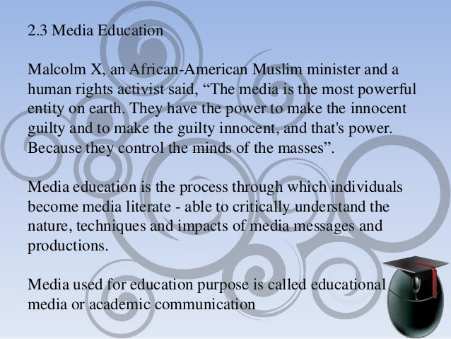 impacts of the american media on education The current economy has had negative effects on all aspects of american society, but the american educational system and those who work in it were hit.