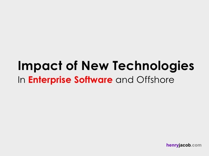 impact of new technology Computer and communication technology is changing at an increasing rate new  technologies are emerging: the price- performance of current technology is.
