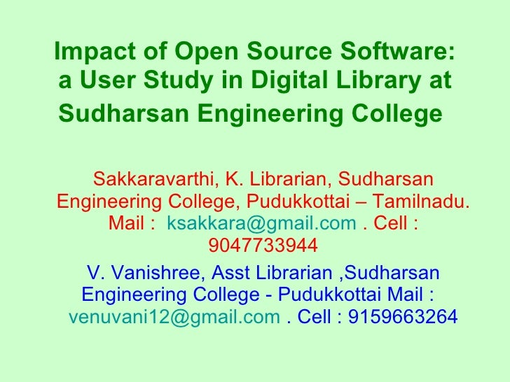 Impact of open source software   a user study in digital library at sudharsan engineering college