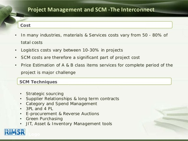 • In many industries, materials & Services costs vary from 50 - 80% of total costs • Logistics costs vary between 10-30% i...