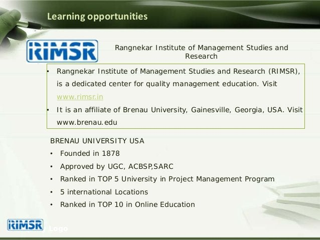 • Rangnekar Institute of Management Studies and Research (RIMSR), is a dedicated center for quality management education. ...