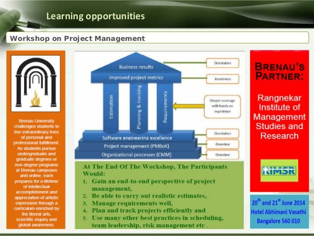 Learning opportunities Workshop on Project Management