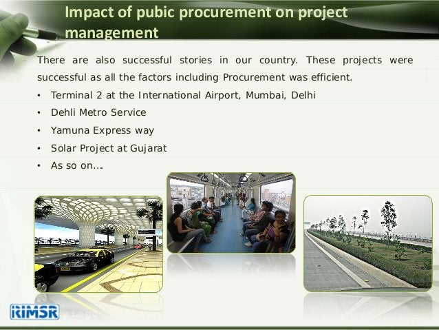 Company Logo Impact of pubic procurement on project management There are also successful stories in our country. These pro...