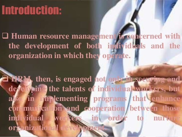 human resource management contribution to organisational success Human resource management as defined by michael armstrong (2009), is a strategic, integrated and coherent approach to the employment, development and well-being of people working in organizations.