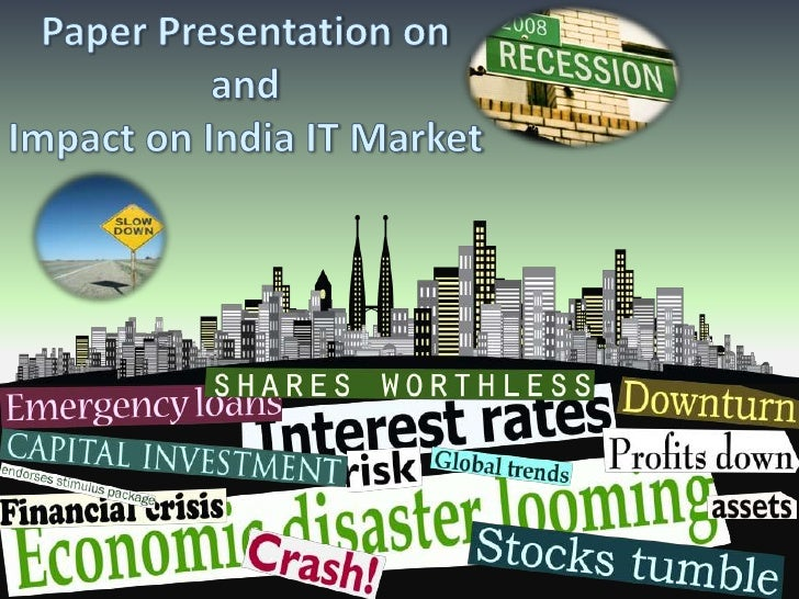 Paper Presentation on and Impact on India IT Market <br />