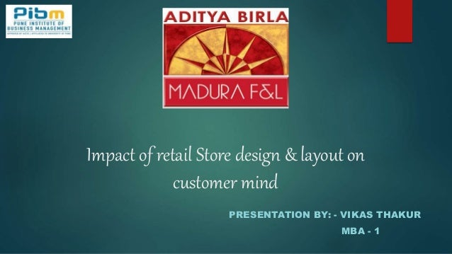 Impact of retail store design layout on customer mind
