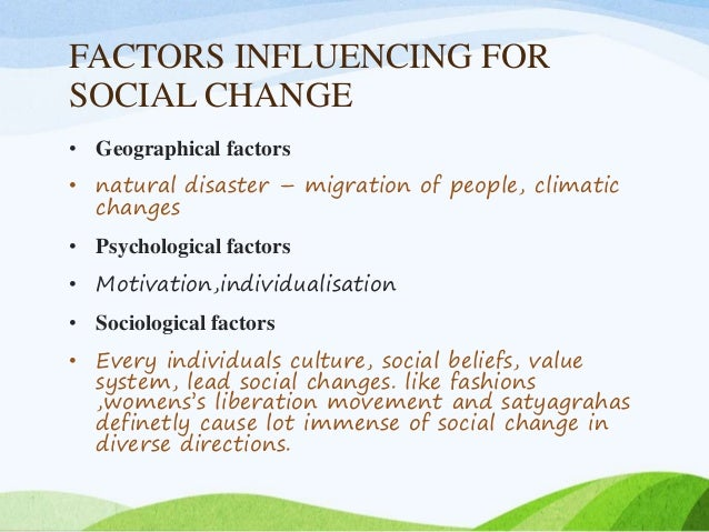 the impact of the social changes Social impact assessment (sia) is a methodology to review the social effects of infrastructure projects and other development interventions although sia is usually applied to planned interventions, the same techniques can be used to evaluate the social impact of unplanned events, for example disasters, demographic change and epidemics.