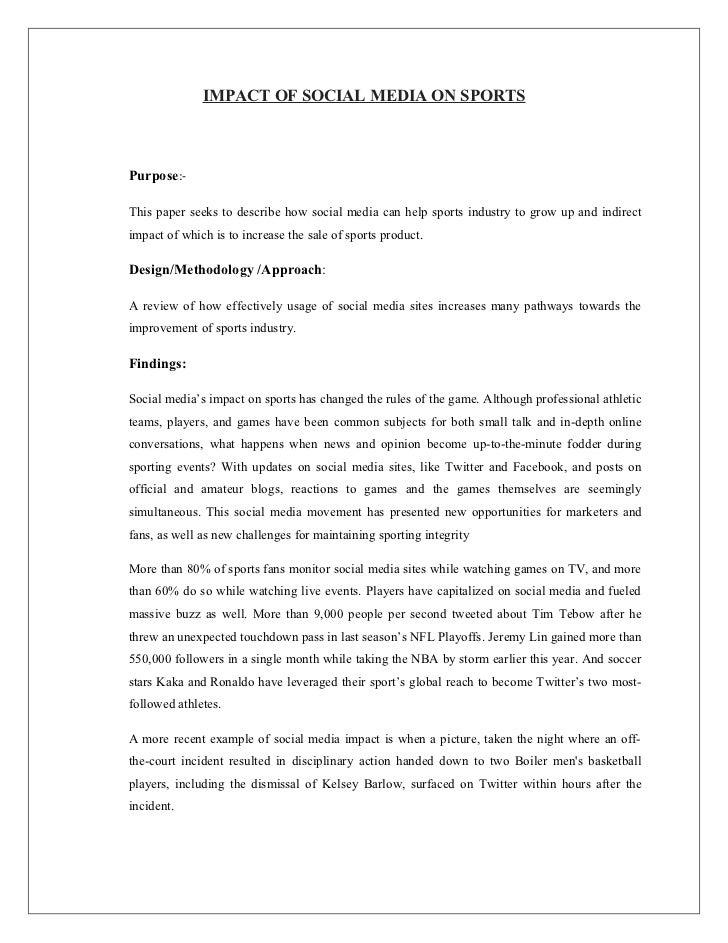IMPACT OF SOCIAL MEDIA ON SPORTSPurpose:-This paper seeks to describe how social media can help sports industry to grow up...
