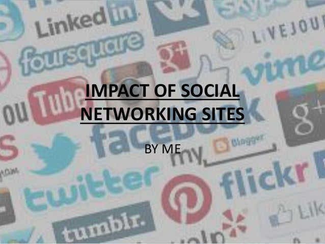 influence of social networking sites on By gathering data from the top social networking websites who utilizes these sites and for what purpose, we can gain a better understanding of the degree of influence that social networking has on socialization.
