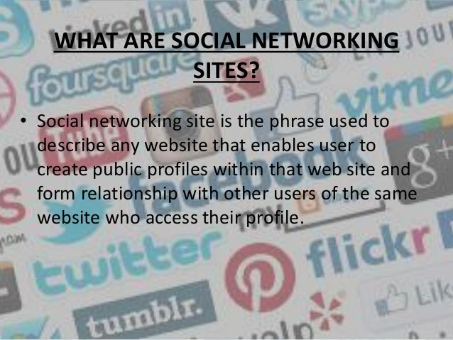 disadvantages of social networking sites These computer mediated interactions link members of various networks and may help to both maintain and develop new social ties social networking sites allow.