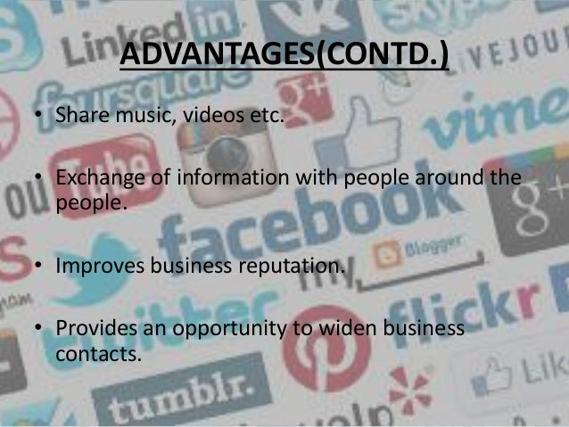 the advantages and disadvantages of social networking sites There are number of ways to reach people and do the business digitally digital marketing plays an important role for the b2b & b2c business to reach.