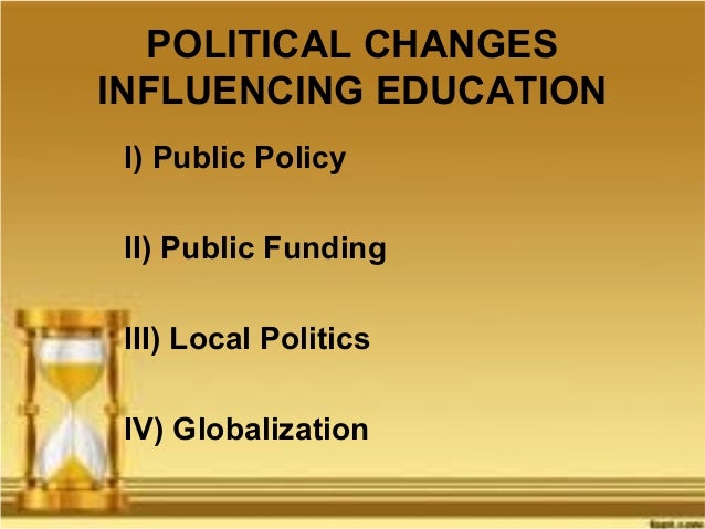 political impact on education The impact of political, economic, and cultural forces by william julius wilson t hrough the second half of the   city challenges by mainstream political leaders, and even an apparent quiescence  impact on the neighborhoods of black americans these developments not only.