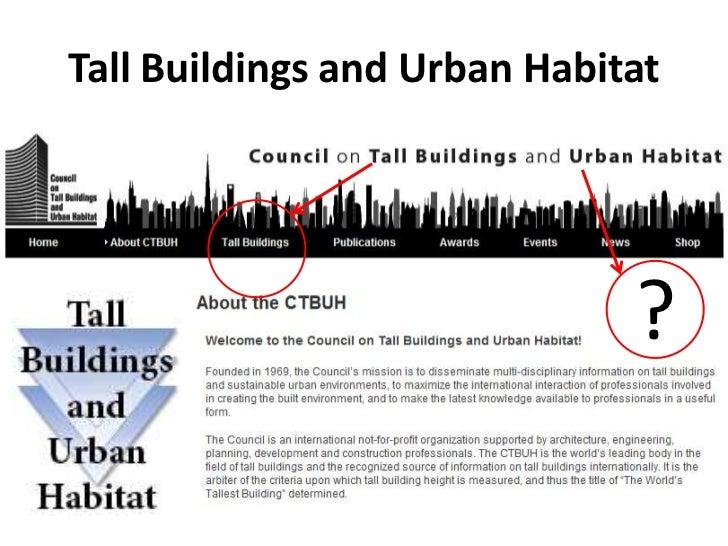 Tall Buildings and Urban Habitat                              ?