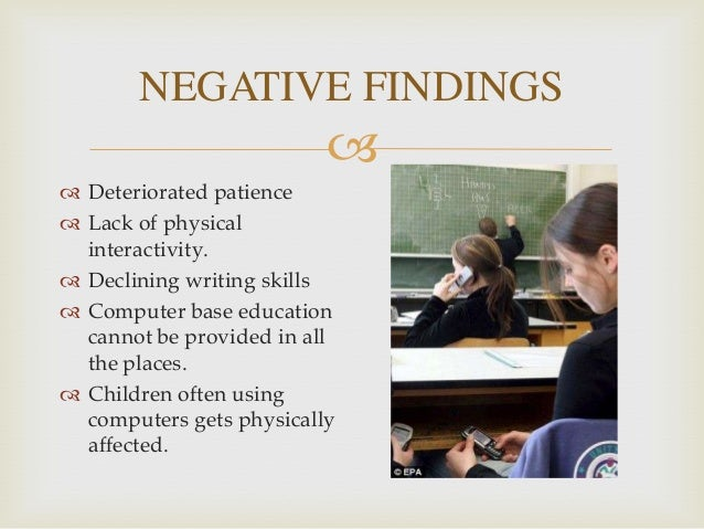 the positive impact technology has on The positive effects of technology on teaching and student learning  technology has a positive impact on student learning technology causes students to be.
