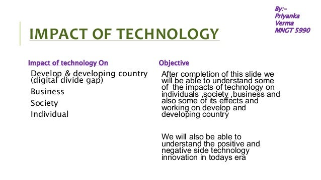 impact of new technology essay Read this full essay on impact of technology on society  this essay will  address the impact of new technology on music, and how music is distributed to  do.