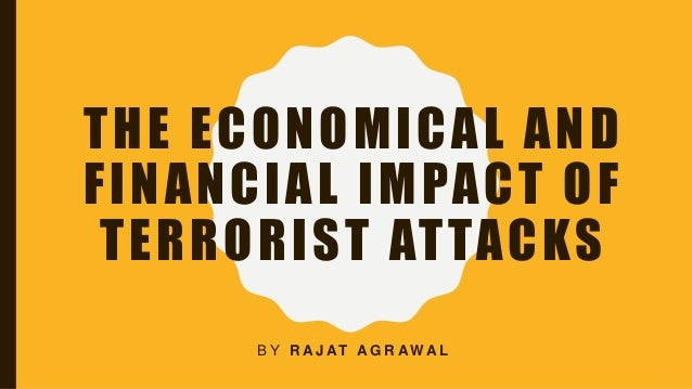 terrorist attacks causes and effects For some of us who have not seen the effects of terrorism firsthand,  of them  breeding global terrorists who plan attacks around the world.