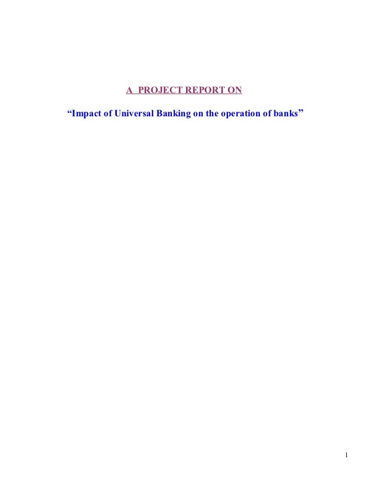Impact of universal banking PROJECT REPORTS