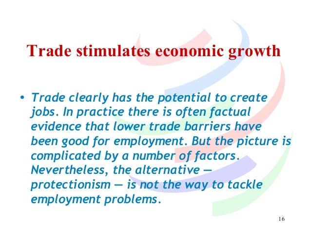 the wto effect of economic indicators This development is having a profound effect on small  although economic indicators fluctuated to some extent  the impact of trade agreements.