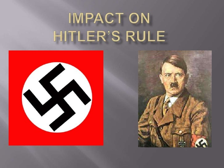 impact of nazi rule on german Adolf hitler: adolf hitler, leader of the nazi party (from 1920/21) and chancellor and fuhrer of germany (1933–45) he was the leader of germany during that country's participation in world war ii, and he oversaw the nazi party's implementation of the holocaust, which resulted in the deaths of millions of people.