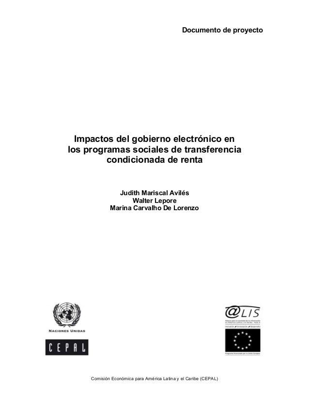 Documento de proyecto  Impactos del gobierno electrónico enlos programas sociales de transferencia         condicionada de...