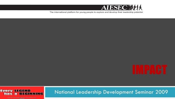 IMPACT National Leadership Development Seminar 2009