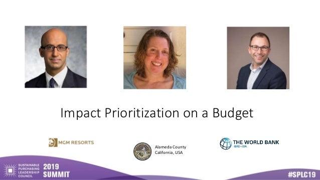 Impact Prioritization on a Budget Alameda County California, USA