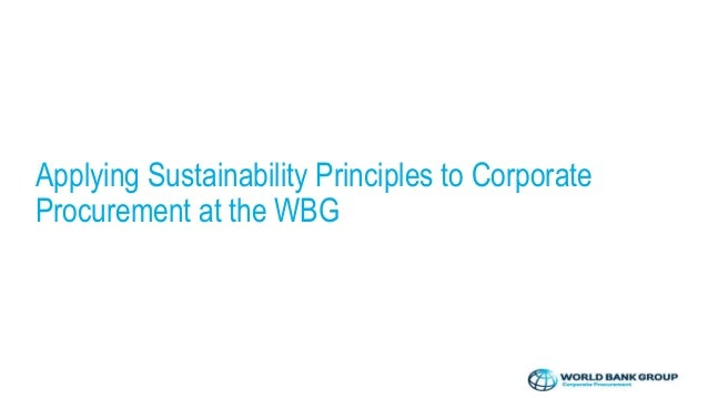 Highlights in Sustainable Procurement Embedding sustainability in high impact procurements